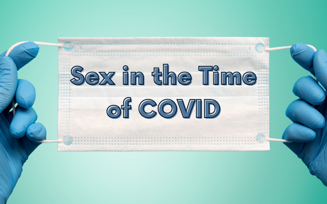 Erections in the Time of COVID: Dr. Josh answers FAQ's